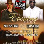 An Evening With Paul Play Dairo & Seyi Sodimu | Washington DC | July 22nd 2012