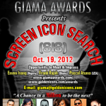 "Want To Be A Movie Star? Register Today for GIAMA's ""Screen Icon Search"" Competition. 4 Weeks Left"