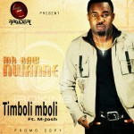 New Music: Mr Raw Nwanne – Timboli Mboli ft. M-Josh