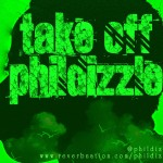 New Music: Phildizzle – Take Off