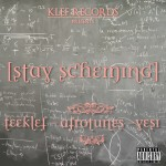 New Music: TeeKlef – Stay Scheming ft. AfroTunes & Yesi