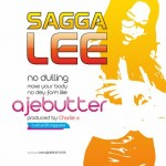 Bubbling Under | Sagga Lee – Ajebutter