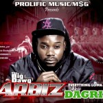 New Music: Arbiz – Everything Lowa Ft Dagrin