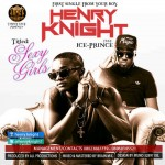 New Music: Henry Knight – Sexy Girls ft. IcePrince