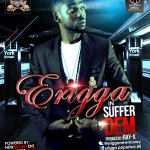 New Music: Erigga – Suffer Dem