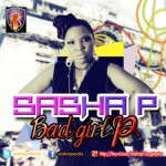 New Music: Sasha P – Bad Girl P
