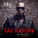 World Premiere: Introducing Mogul Music's Own Taikoon – Let Me Know