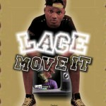 Music: Lace – Move It