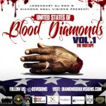 "DOWNLOAD: ""United States Of Blood Diamonds"" Vol 1 Hosted By the Legendary DJ RON G."