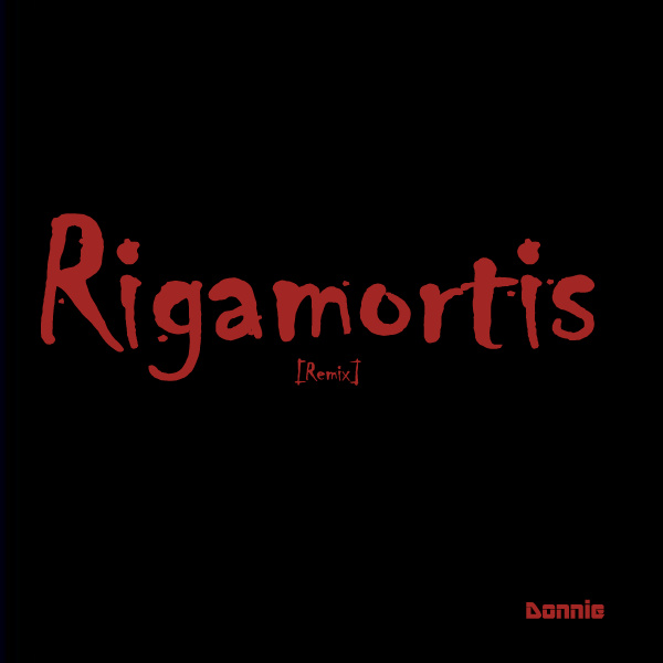 Rigamortis_Donnie