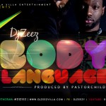New Music: DJ Zeez – Body Language