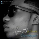 New Music: Sym19 – Fine Baby Girl Ft Bracket