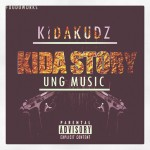 New Music : Kida Kudz – Kida Story