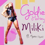 New Music: Goldie – Miliki ft. Navio