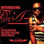 Bubbling Under | Teddy A – Follow Follow + So BeautiFul