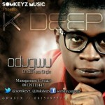 Bubbling Under | K-Deep – Odogwu