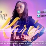 "Music: Karina – ""Your Love"" ft. Chuddy K"