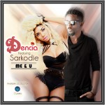 New Music: Dencia – Me & You ft. Sarkodie
