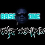 Premiere:  Base One – The Coming