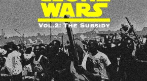 "Show Dem Camp Presents: Clone Wars Vol. 2 ""The Subsidy"" [The Mixtape]"