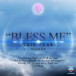 New Music: DJ Zeez – Bless Me