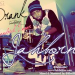Music: JahBorne – Drank [Freestyle]