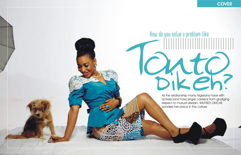 How do you solve a problem like Tonto Dikeh