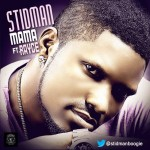 New Music: StidMan – Mama Ft. Rayce