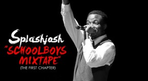 Splash Josh Presents: School Boys, First Chapter [The Mixtape]
