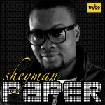 New Music: Sheyman – Paper