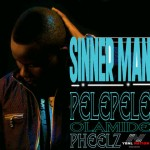 Y.B.N.L Nation Presents:  Pele Pele – Sinner Man Ft. Olamide + Apani Mayoda