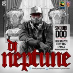 New Video: DJ Neptune – Skoobi Doo ft General Pype, Lynxxx & Jesse Jagz