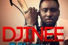New Music: Djinee – We Dey Here + Lovers Rock