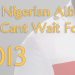 13 + 1 Nigerian Albums We Cant Wait For In 2013
