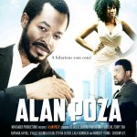 Movie Trailer: Alan Poza Starring O.C Ukeje, Terry Tha Rapman, Evaezi & Beverly Naya
