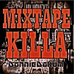 New Music: Donnie – MIxtape Killa