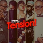 KING OLA presents Tension! [Mixtape]