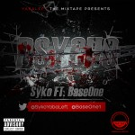 Music: Syko : Psycho Ft. Base One