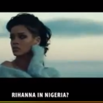 VIDEO: Rihanna In Nigeria Jan 27th