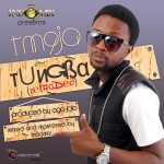 Music: TM9ja – Tungba Reloaded
