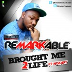Bubbling Under | Remarkable – Brought me 2 Life ft. Mozart