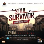 New Music: LayLow – Soul Survivor Ft. Erigga, Base One , Liu T & Buckwylla