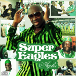 Music: Ayuba – Super Eagles Ft. Tm 9ja