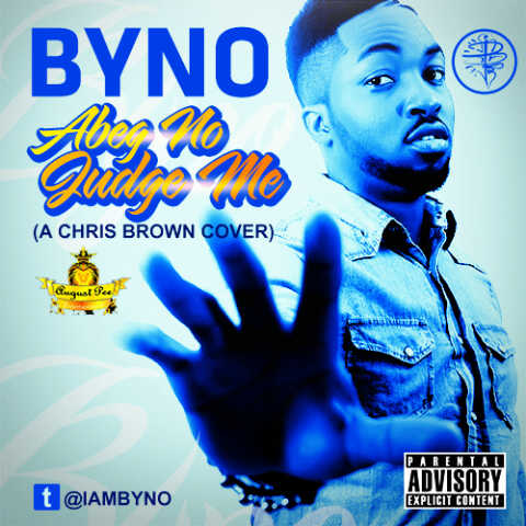 Byno - Abeg No Judge Me Cover