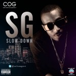 New Music: SG – Slow Down