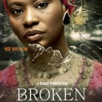 "Movie premiere: Ikpe Etim & Kalu Ikeagwu in ""BROKEN"" (official)"