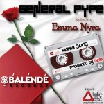 Music: General Pype – Mama Ft. Emma Nyra