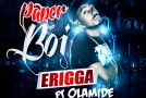 New Music: Erriga – Paper Boi ft. Olamide