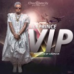 New Music: Ice Prince – VIP + Gimme Dat ft. Burna Boy, Yung L & Olamide