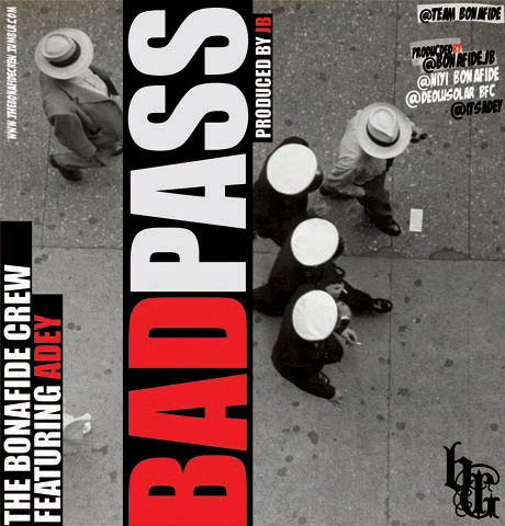 Bad Pass Cover by Bonafide Crew & Adey